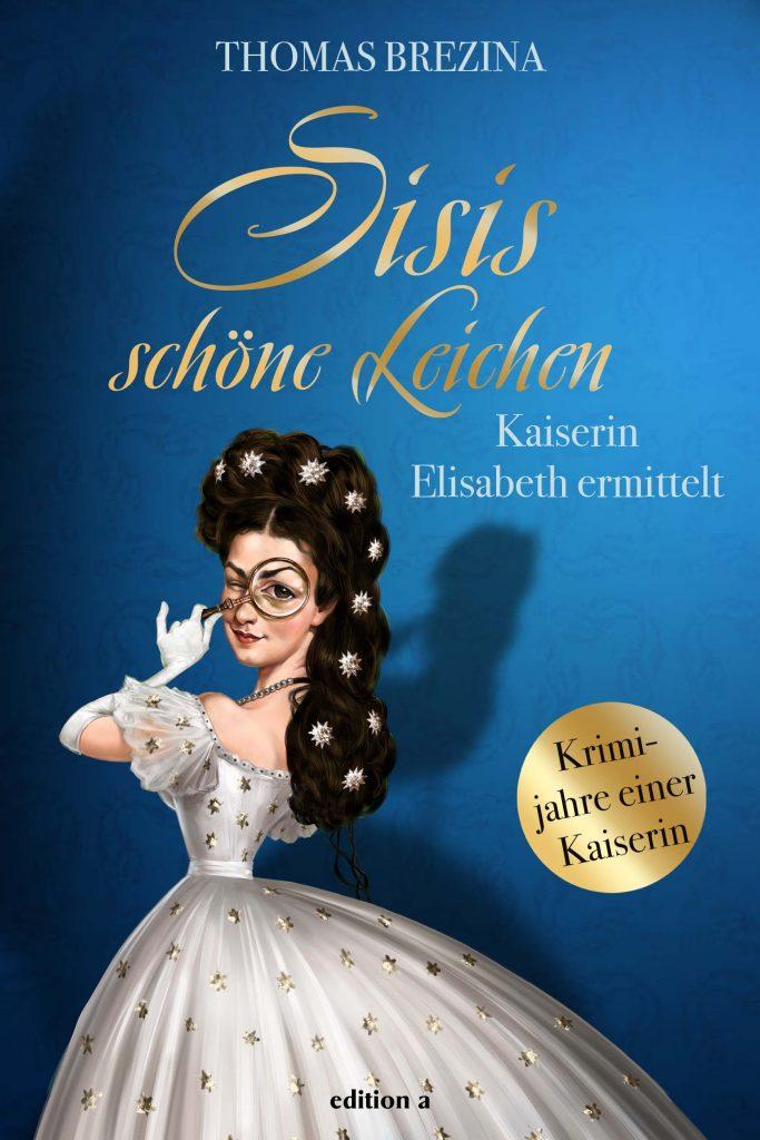 Thomas Brezina Cover-Sisi Bernd Ertl